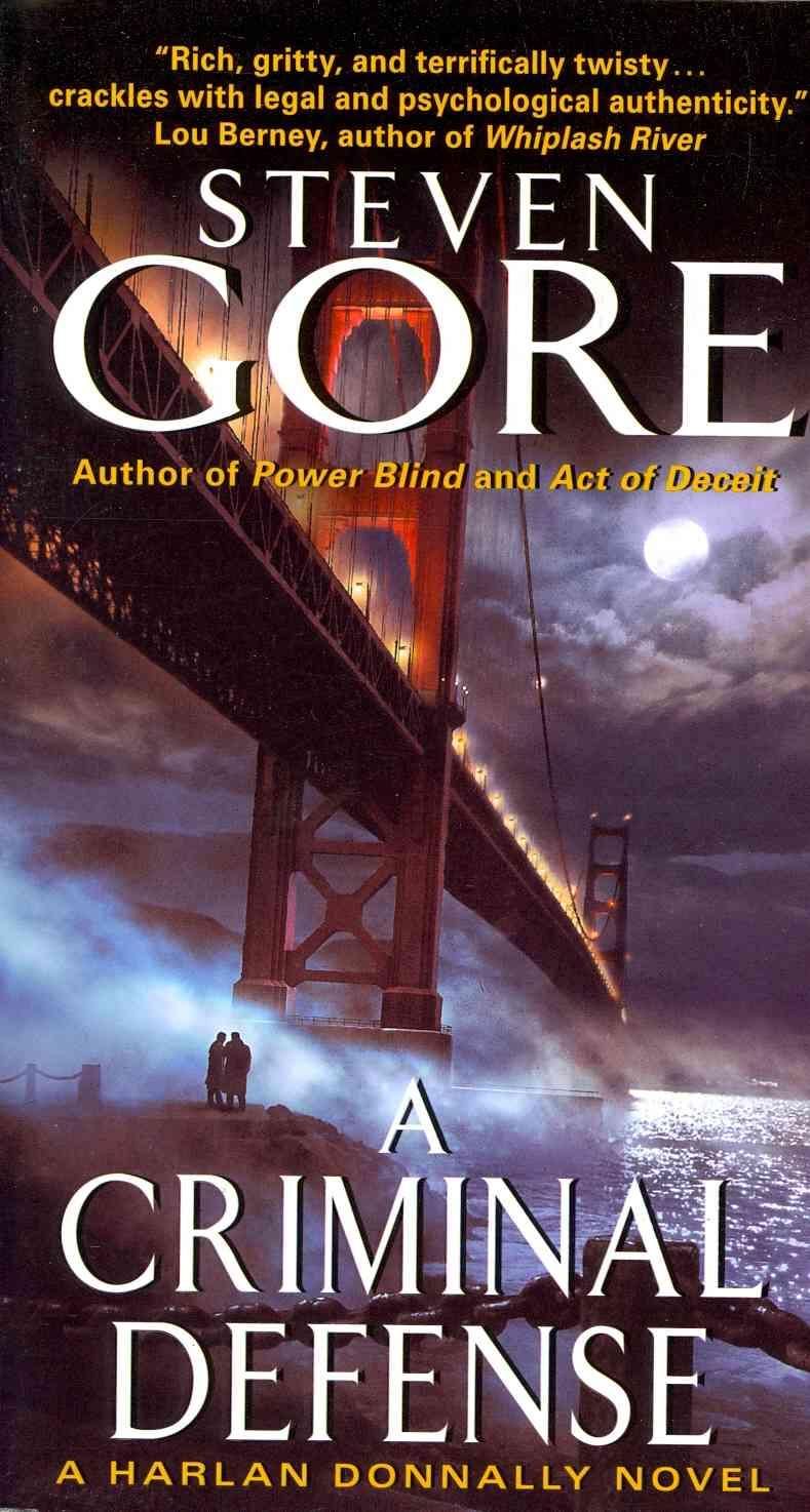 A Criminal Defense By Gore, Steven